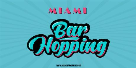 Miami Bar Hopping  tickets