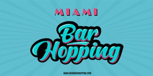 Miami Bar Hopping