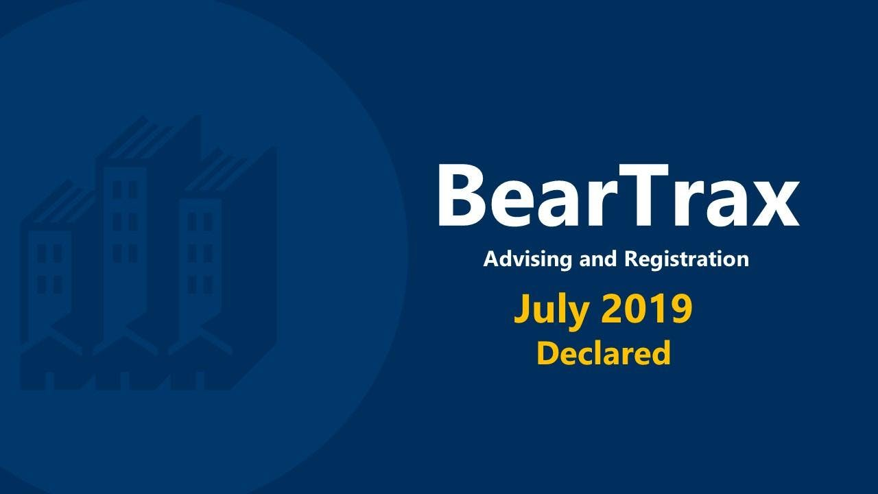 July 2019 BearTrax Orientation (Declared)