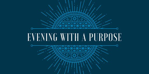 Evening with a Purpose
