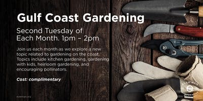 Gardening on the Gulf Coast