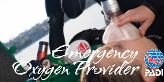 PADI Emergency Oxygen Provider Speciality Course & Refresher
