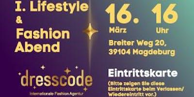 I. Lifestyle & Fashion Abend