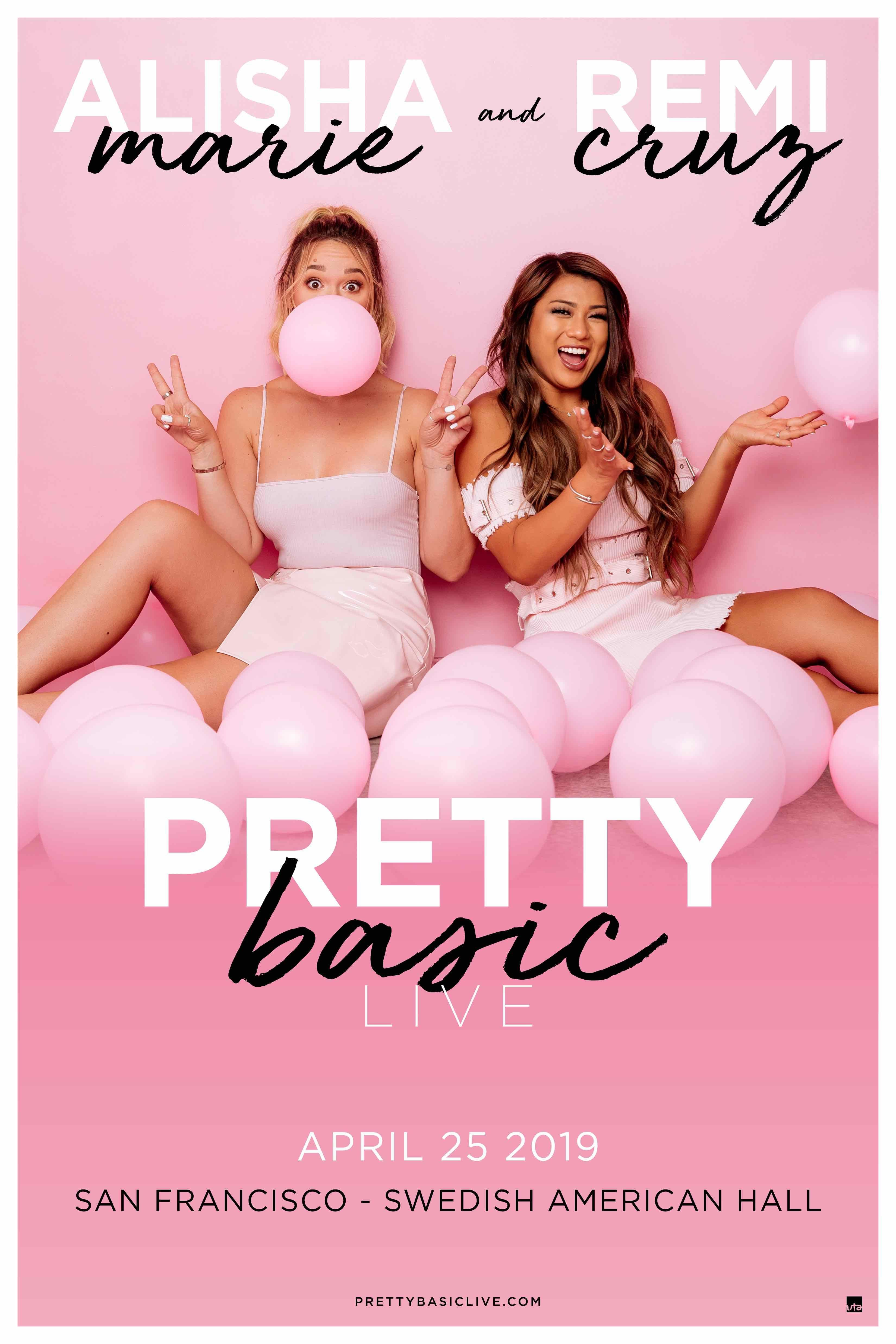 Alisha Marie & Remi Cruz: Pretty Basic Live