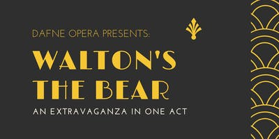 Dafne Opera presents: The Bear - An Extravaganza in One Act