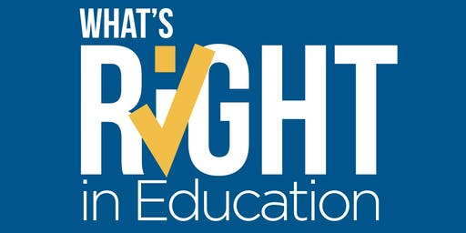 What's Right In Education Leadership Conference