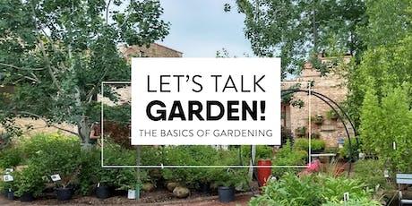 Let's Talk Garden! tickets