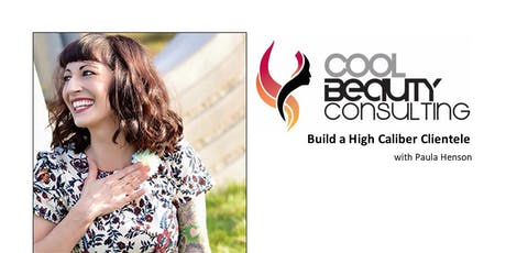 Cool Beauty Consulting- Build a High Caliber Clientele: Springfield, IL Tickets