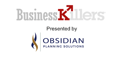 Business Killers - Six Mistakes That Can Cause Your Business to Fail