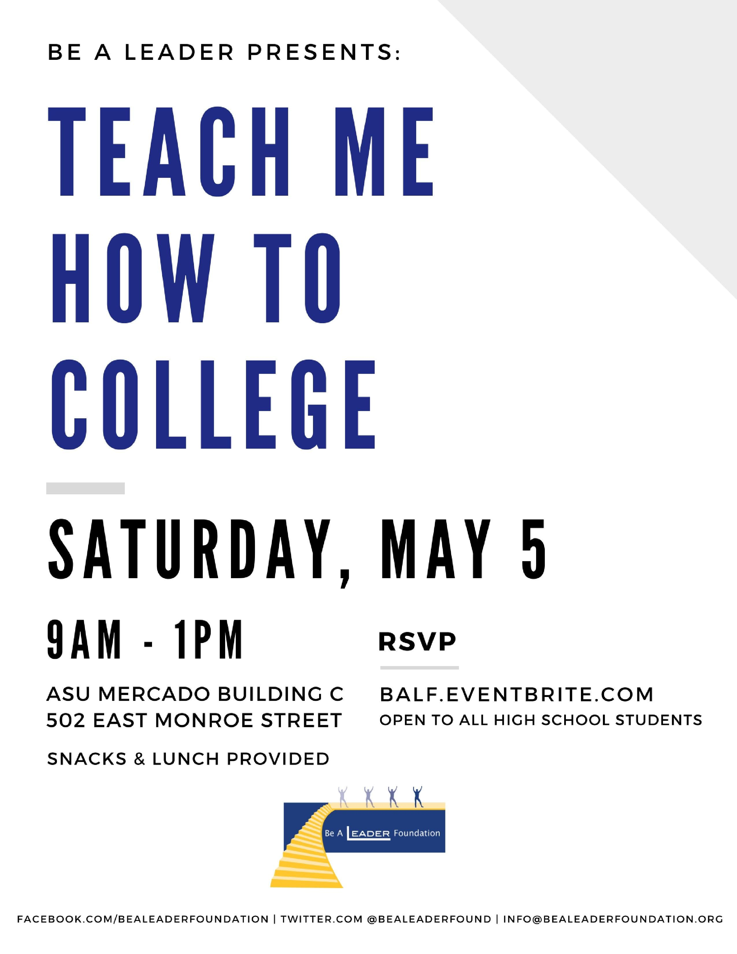 Teach Me How to College (Be A Leader May 2019 High School Workshop)