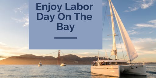 Labor Day On A Private Yacht - Monday, September 2