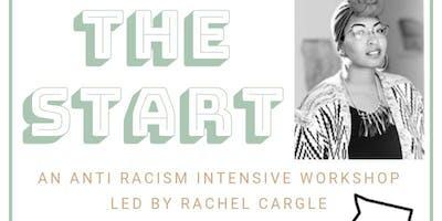 Start: An Anti Racism Intensive Workshop {Oklahoma}