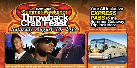 THROWBACK CRAB FEAST CONCERT BUS EXPRESS w/ Donell Jones, Roxanne Shante, Rob Base tickets