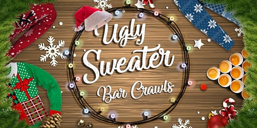 3rd Annual Ugly Sweater Crawl: Greenville, SC