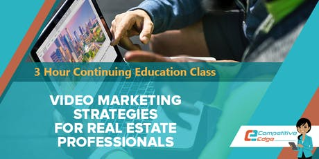 3 Hour CE :: Video Marketing Strategies for Real Estate Professionals tickets
