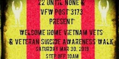 Welcome Home Vietnam Vets & Veteran ******* Awareness Walk