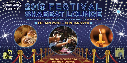 Festival Shabbat Dinner & Lounge 2019 - Donations and Join our 2020 Mailing List!