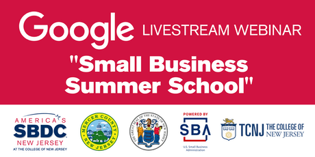 "Google Livestream Seminar ""Small Business Summer School"" tickets"
