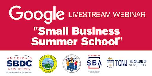 """Google Livestream Seminar """"Small Business Summer School"""""""