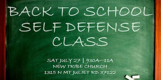 2019 Back to School Self Defense Class