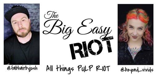 The Big Easy Riot