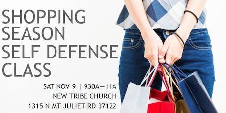 2019 Shopping Season Self Defense Class tickets
