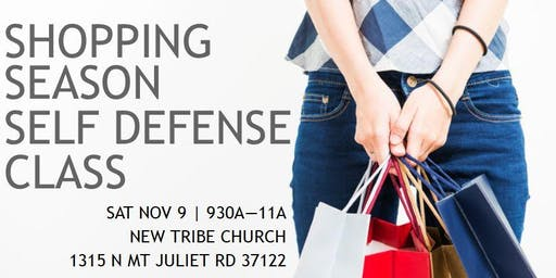 2019 Shopping Season Self Defense Class