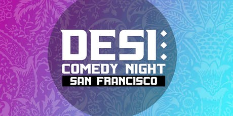 SF's Desi Comedy Night tickets