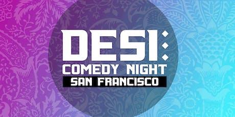 SF's Desi Comedy Night tickets