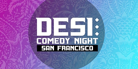SF's HellaDesi Comedy Night tickets