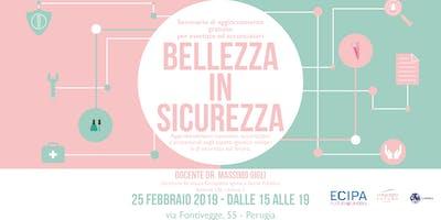 BELLEZZA IN SICUREZZA - Seminario Ecipa Umbria