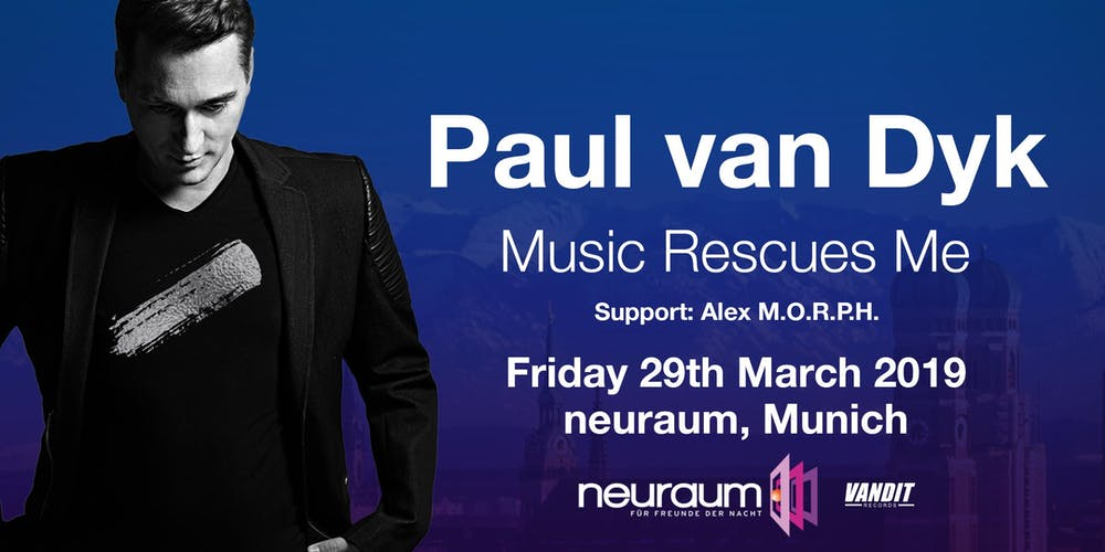 Paul Van Dyk In Munich Music Rescues Me Tour Tickets Fr 2903