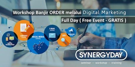 [ Free Gratis ] Workshop Banjir ORDER dari Online melalui Digital Marketing tickets