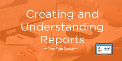 Chester Marketing Club - Understanding & Creating Reports