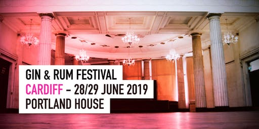 The Gin & Rum Festival - Cardiff - 2019