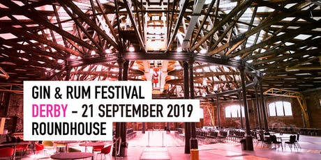 The Gin & Rum Festival - Derby - Sept 2019 tickets
