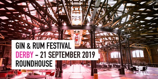 The Gin & Rum Festival - Derby - Sept 2019