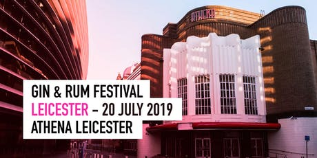 The Gin & Rum Festival - Leicester - 2019 tickets