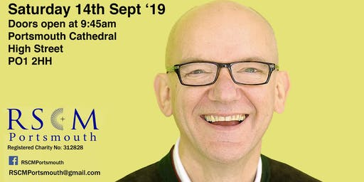 Bob Chilcott Singing Workshop Portsmouth