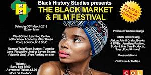 The Black Market & Film Festival - Saturday 30th March...