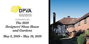 DPVA 2019 Designers' Show House & Special Events; May...