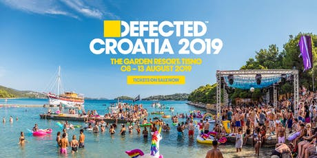Day Tickets - Defected Croatia 2019 tickets