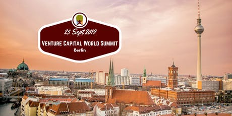 Berlin 2019 Venture Capital World Summit tickets