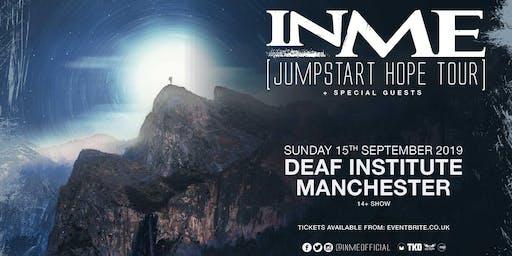 INME - Jumpstart Hope Tour (Deaf Institute, Manchester)