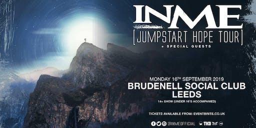 INME - Jumpstart Hope Tour (Brudenell Social Club, Leeds)