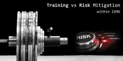 IRMA SG - Training vs Risk Mitigation within ISMS