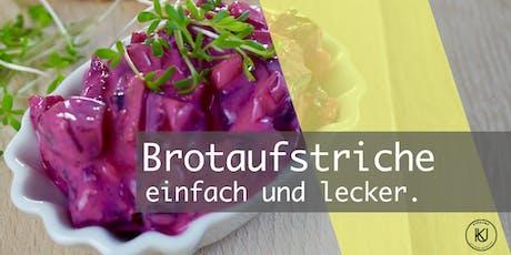 Pflanzliche Brotaufstriche - einfach und lecker! Tickets