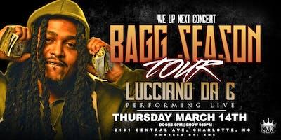 """KMC presents... LUCCIANO DA G """"BAGG SEASON"""" Tour"""