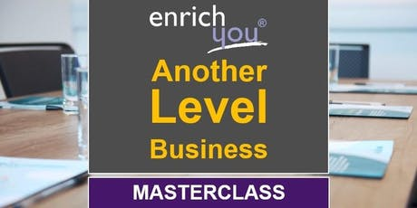 Another Level Business (CEO/MD Masterclass) tickets