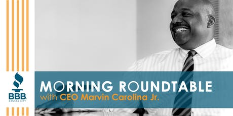 Morning Roundtable with Better Business Bureau CEO tickets